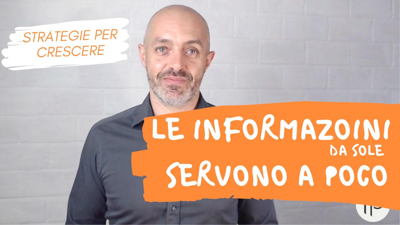 Un errore comune: Pensare che le informazioni facciano la differenza!